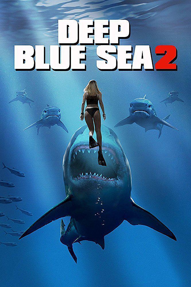 深海狂鲨2 deep blue sea 2 【蓝光720p内嵌中英字幕】【2018】【动作/科幻/恐怖】【美国】