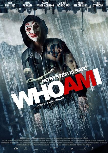 我是谁:没有绝对安全的系统 Who Am I - Kein System ist sicher (2014)