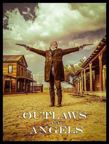 亡命徒与天使 Outlaws and Angels (2016)