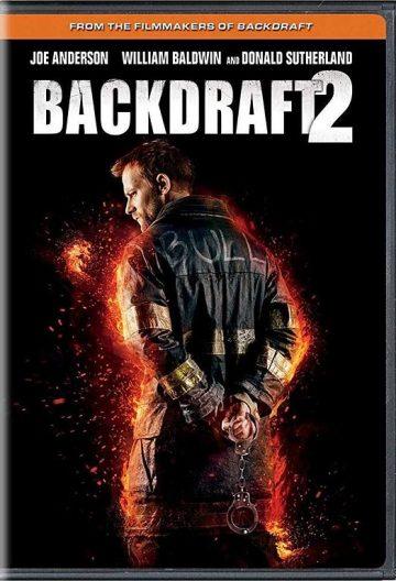 回火2 Backdraft 2【2019】【美国】【剧情/动作/犯罪】