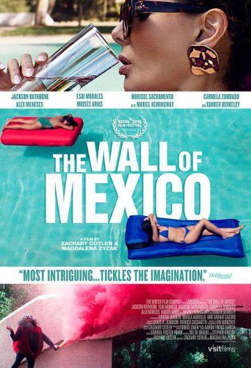 墨西哥围墙 The Wall of Mexico【2019】【美国】【剧情/喜剧】